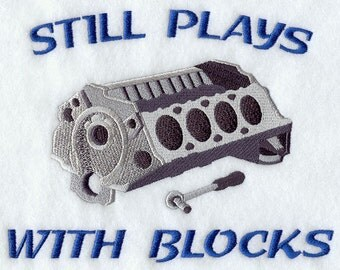 Still Plays with Blocks t-shirt for the car enthusiast in your life