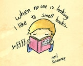 I Like to Sniff Books A4/A5 Signed Digital Print
