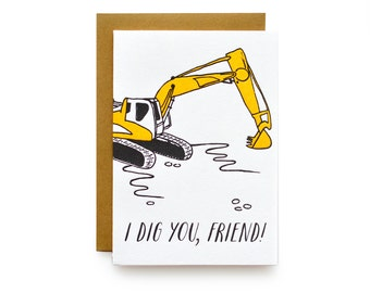 Dig You Friend - letterpress card