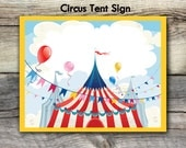 CARNIVAL CIRCUS TENT Sign - Welcome to the Carnival! Welcome to the Circus! 8x10 and 11 x 14 - Instant Download