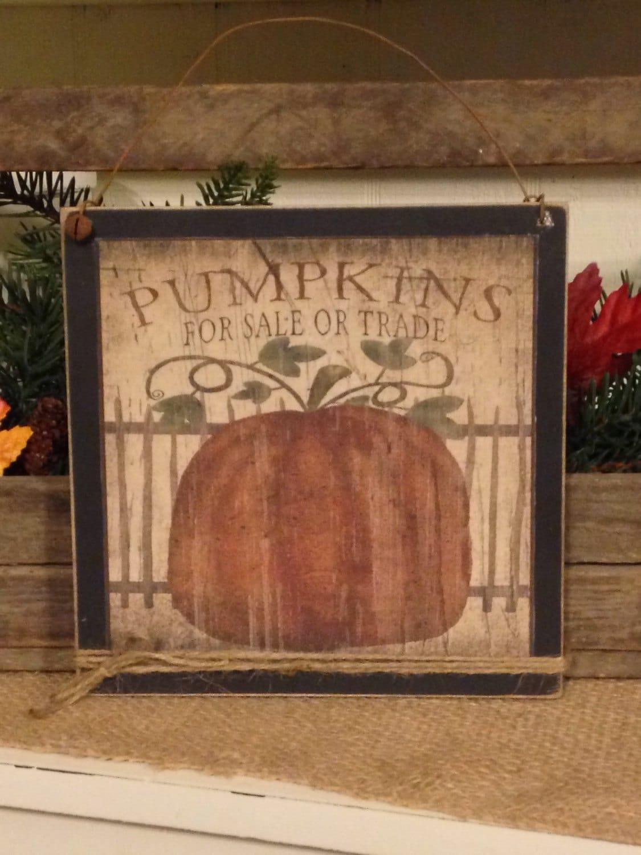 Primitive Pumpkin Sign Fall Decor Fall Pumpkin Rustic Fall