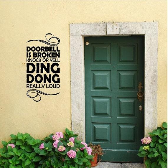 Foyer Mudroom Quotes : Doorbell is broken funny entryway wall quote words sayings