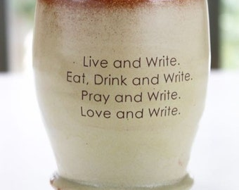 Writing; Live it, Love it, Drink it, Eat it... Musings on Ceramic Cups