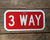 Vintage Metal 3 Way Sign Red White Industrial Decor