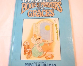 Vintage Child's Prayer Book Merry Mouse Book of Prayers and Graces by Priscilla Hillman Mouse lllustrations Children's Book