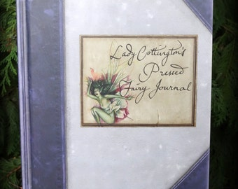 Vintage Book - Lady Cottington's Pressed Fairy Journal - Faeries / Fae / Sidhe