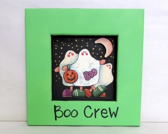 Boo Crew Halloween Sign, Three Ghost, Trick or Treats, Hand Crafted Reclaimed Wood Frame, Hand Painted on Black Screen, Halloween Sign