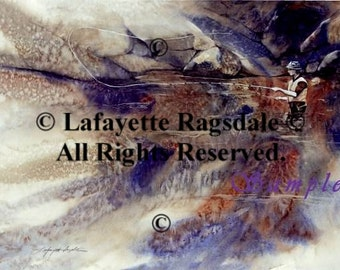 Fly Fishing The Challenge Watercolor Print Lafayette Ragsdale