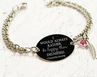 I would always rather be happy than dignified engraved oval bracelet, stainless steel with swarovski crystal or pearl