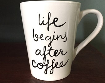 Life Begins After Coffee design coffee cup