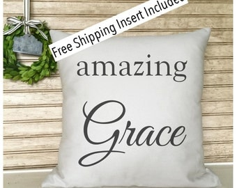 Custom Pillow - Amazing Grace - Throw Pillow - Insert Included * FREE SHIPPING *