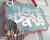Party Sign Paper Pinwheels Party Banner Pinwheel Banner Pinwheel Let's Party Sign Pinwheel Sign BBQ Sign Outdoor Party Sign Party Decoration