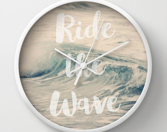 Clock - Unique - Wall Clock - Ride the Wave - Typography - Home Decor - Ocean - Waves - Blue - White - Beach House Decor - Blue and White
