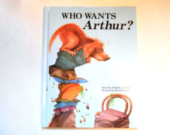Who Wants Arthur?, a Vintage Children's Book