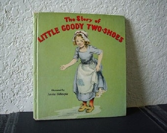 Book: The Story of Little Goody Two-Shoes, 1944. Very Good Condition