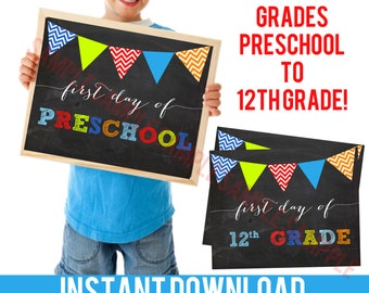 FIRST DAY of SCHOOL Sign Chalkboard Boy colors Preschool to 12th Grade - Kindergarten First Grade 1st Grade more - Printable Back to School