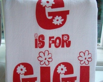 G is for GIGI tea towel - You personalize any letter and name - Free Shipping- Super Cute GiGI Christmas gift
