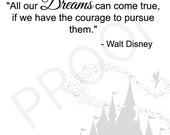 Inspirational Walt Disney Quote Art Print, Black and White Instant Download
