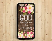 Bible Verse Quote iPhone 7 6 6 plus 5s 5c 5 Case, Psalm 46:5 God is within her, she will not fall, Samsung Galaxy S6 S5 Case, Note 3 4 Qt38a