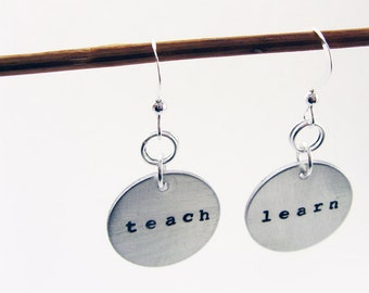 Teacher Earrings (Learn and Teach Jewelry) - Hand Stamped Sterling Silver Earrings