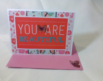 You are Beautiful Greeting Card - Blank Inside