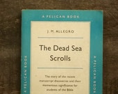Vintage pelican book The Dead Sea Scrolls by J. M. Allegro 1950s paperback