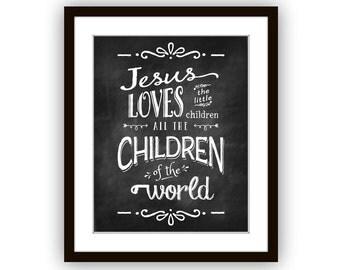 Jesus Loves the Little Children Chalkboard style art print, Wall Art, Scripture Art, Nursery Art, Baby Shower gift Chalkboard art