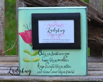 "Only an aunt can give hugs like a mother.... Wooden block 11x11""Customize your own frame by Ladybug Design by Eu"