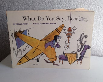 Vintage Maurice Sendak Book - What Do You Say, Dear