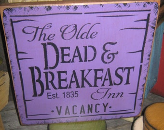 "Primitive Lg Wood  Halloween Sign "" The Olde DEAD and BREAKFAST Inn "" Pumpkin Witch Fall Spooky Country Folkart Housewares Foolish Mortals"
