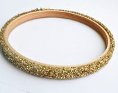 Glitter embroidery hoops for your sewing project / chunky gold glitter covered wood hoop / hand applied glitter with sealer