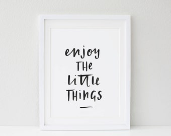 Enjoy The Little Things Typographic Print A4