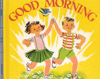 Vintage Two-In-One Wonder Book Frank Luther's Good Morning Good Night Illustrated by Beatrice Derwinski