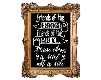 Chalkboard Inspired Wedding Ceremony Decal, Please Choose a Seat, Wedding Vow Vinyl,Wedding Sticker, Friends of the Groom and Bride,