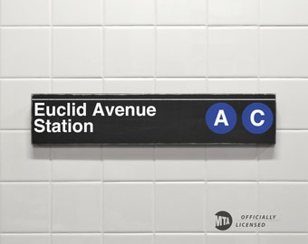 Euclid Avenue Station - New York City Subway Sign - Wood Sign