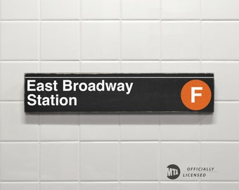 East Broadway Station, Orange Line - New York City Subway Sign - Hand Painted on Wood