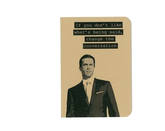 Don Draper quote notebook - Mad Men journal - Jon Hamm - Sterling Cooper - sixties - kraftpaper - bad boy - tv show - Emmy - Golden Globe