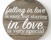 Falling in Love is Easy but Staying in Love is Very Special Wood Sign Wedding Nursery Wall Art