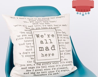 We're All Mad Here Alice in Wonderland Pillow Cover