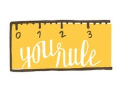 You Rule - Teacher Greeting Card - Intro Pricing!