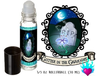 Glitter in the Graveyard Perfume Oil Rollerball - Goth Punk Vampire Wicca Pagan