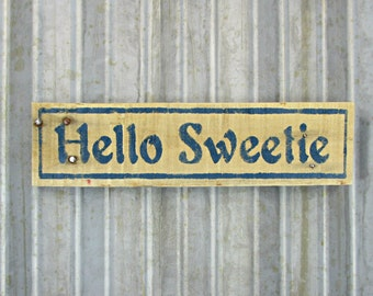 Hello Sweetie Hand Painted Sign -  River Song - Doctor Who