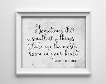 """INSTANT DOWNLOAD 8X10"""" printable digital art """"Sometimes the smallest things"""" Winnie the Pooh quote - nursery - Distressed grey- SKU:686"""