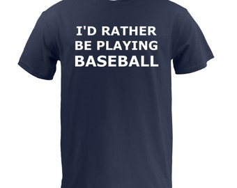 I'd Rather Be Playing Baseball - Navy