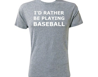 I'd Rather Be Playing Baseball - NLA Premium Heather
