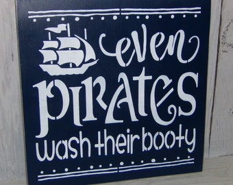 Even Pirates Wash Their Booty, Pirate Bathroom, Pirate Sign, Funny Bathroom Sign, Children's Bathroom Sign, Navy Bathroom Decor