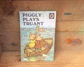 Vintage Ladybird book Piggly Plays Truant