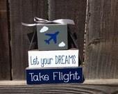 Let Your Dreams take flight wood blocks-boys nursery, boys room, airplanes