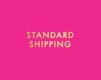 Standard Shipping - Add on