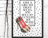The Right Shoes Conquer The World || Marilyn Monroe, Kate Spade, designer shoe quote, shoe print, marilyn monroe quote, fashion print